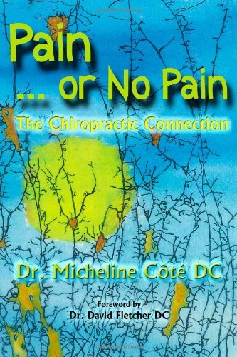 Pain or No Pain - book by Dr. Micheline Cote