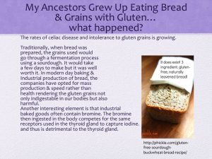bread, grains, gluten slide with respect to the thyroid and the gut